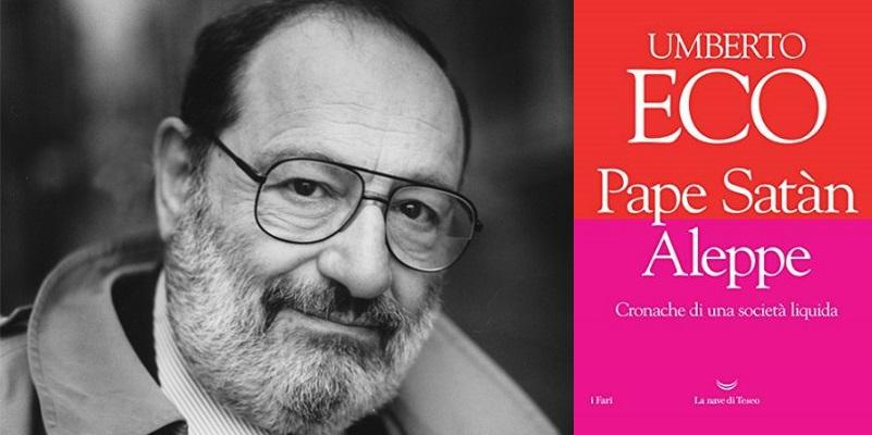 """Arriva in libreria """"Pape Satàn Aleppe"""", l'ultimo libro di Umberto Eco"""