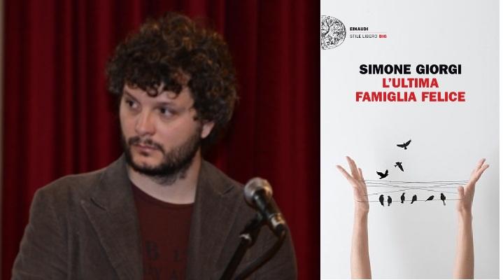 """Conversazione con Simone Giorgi, autore del romanzo """"L'ultima famiglia felice"""""""