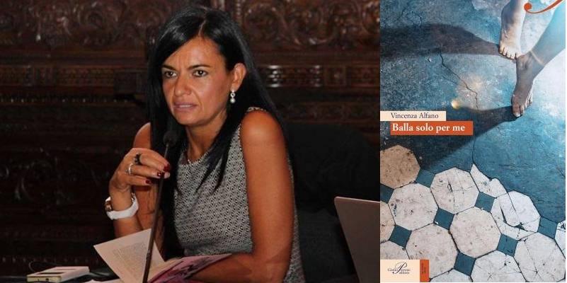 """Conversazione con Vincenza Alfano, autrice di """"Balla solo per me"""""""