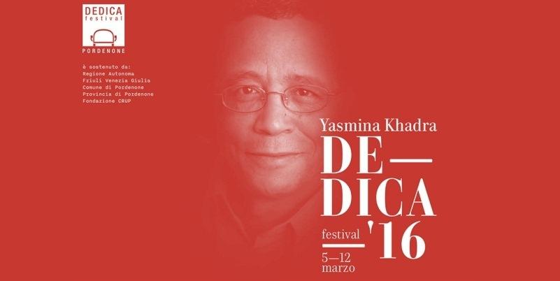 Lo scrittore algerino Yasmina Khadra protagonista di Dedica 2016