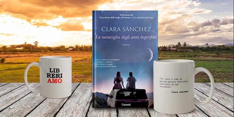 """Acquista l'AforisMug di Clara Sánchez, in regalo ai primi 10 il suo ultimo libro """"La meraviglia degli anni imperfetti"""""""