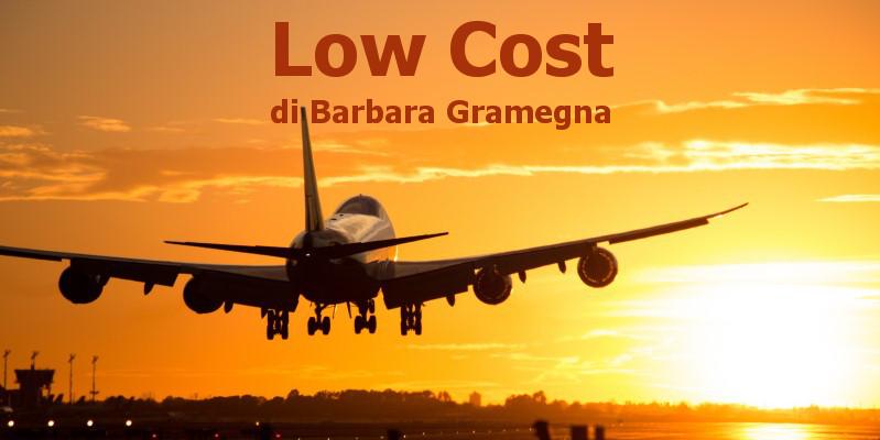 Low Cost - racconto di Barbara Gramegna