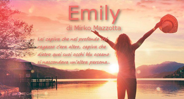 Emily - di Mirko Mazzotta