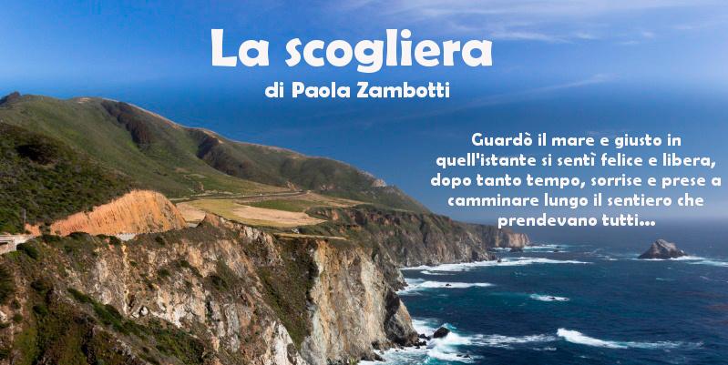 La scogliera - di Paola Zambotti