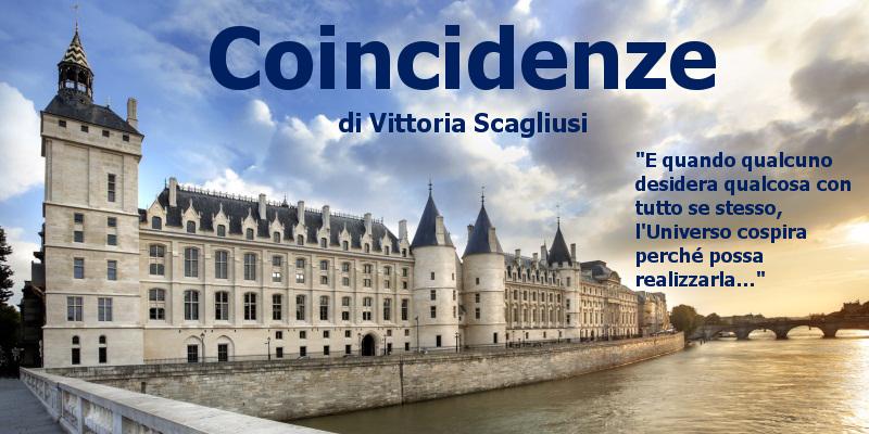 Coincidenze – di Vittoria Scagliusi