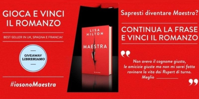 ''Maestra'' di Lisa Hilton, tre copie speciali in esclusiva per i lettori di Libreriamo