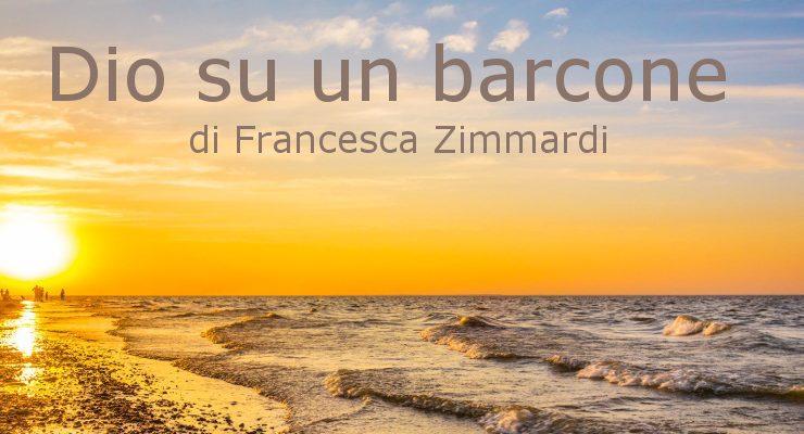 Dio su un barcone - di Francesca Zimmardi