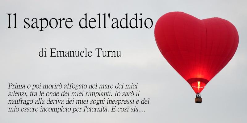 Il sapore dell'addio - di Emanuele Turnu
