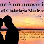 La fine è un nuovo inizio - di Christiana Marinas