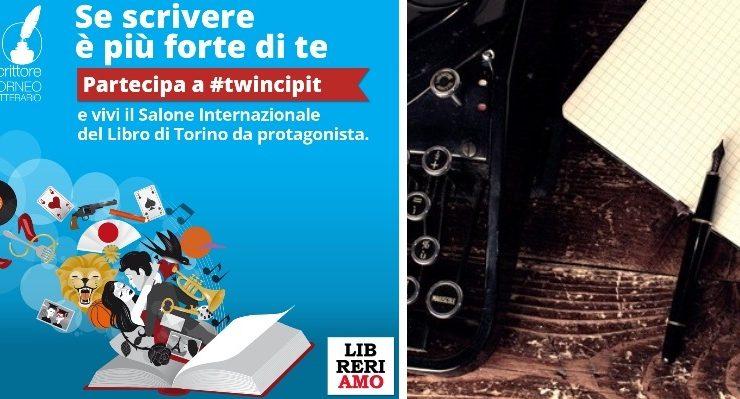 #Twincipit, l'opportunità per chi ama scrivere di vivere il Salone del Libro da protagonista