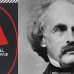 Nathaniel Hawthorne e la lettera scarlatta