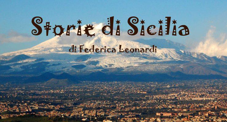 Storie di Sicilia - racconto di Federica Leonardi