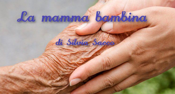 La mamma bambina - racconto di Silvia Sacco