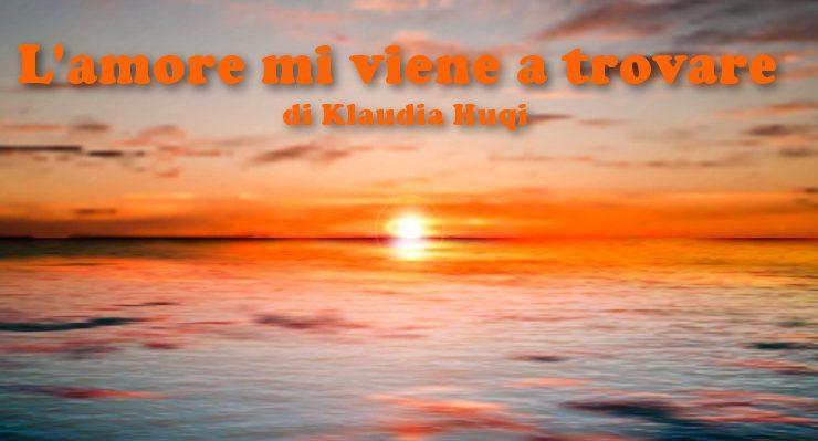 L'amore mi viene a trovare - racconto di Klaudia Huqi