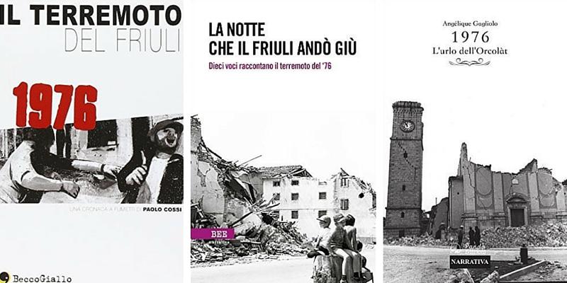 Terremoto del Friuli, 4 libri per non dimenticare