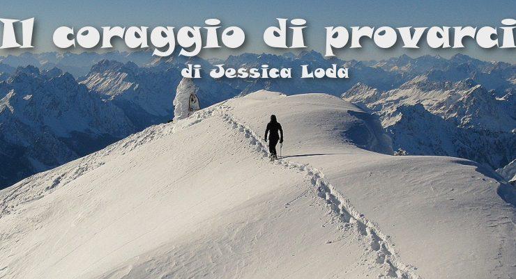 Il coraggio di provarci - racconto di Jessica Loda