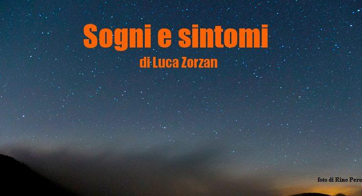 Sogni e sintomi - racconto di Luca Zorzan