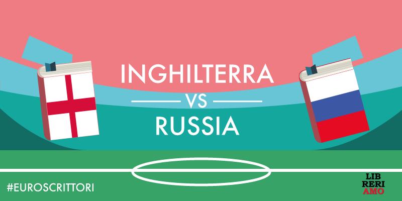 Gruppo B - Inghilterra vs Russia - Europei della Letteratura