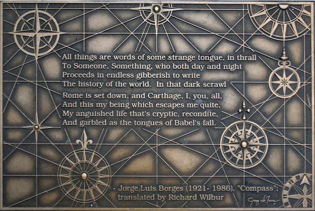 """""""Tutte le cose sono parole della lingua in cui Qualcuno o Qualcosa, notte e giorno scrive quell'infinito guazzabuglio che è la storia del mondo. Nel suo vortice..."""" Jorge Luis Borges"""