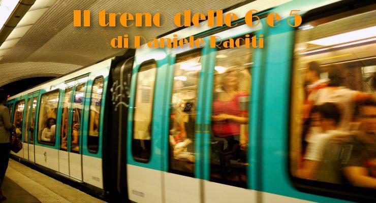 Il treno delle 6 e 5 - racconto di Daniele Raciti