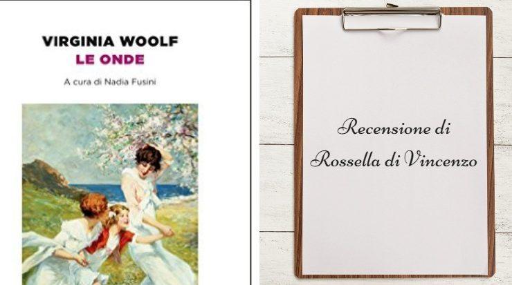 Le onde - Virginia Woolf , recensione