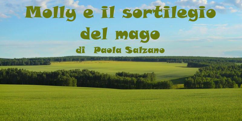 Molly e il sortilegio del mago - racconto di Paola Salzano