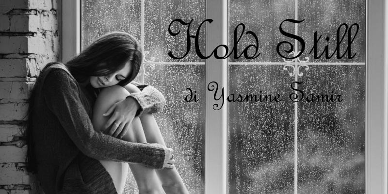 Hold Still - racconto di Yasmine Samir