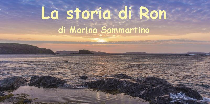La storia di Ron - racconto di Marina Sammartino