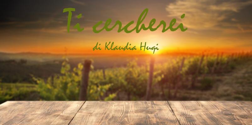 Ti cercherei - racconto di Klaudia Huqi