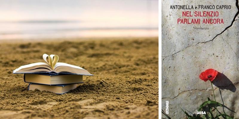 """""""Nel silenzio parlami ancora"""", un libro da riprendere ogni volta che se ne ha bisogno"""