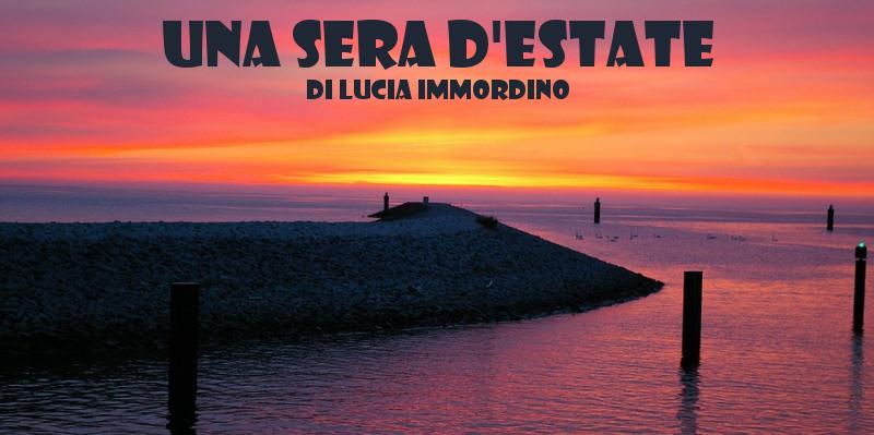 Una sera d'estate - racconto di Lucia Immordino