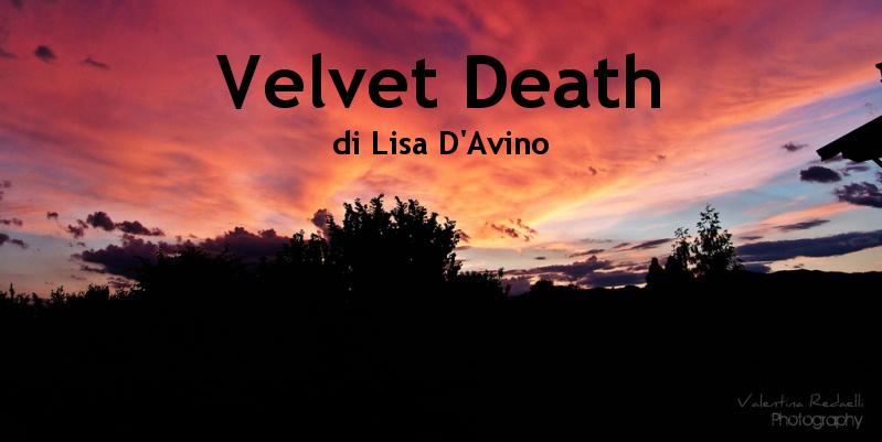 Velvet Death - racconto di Lisa D'Avino