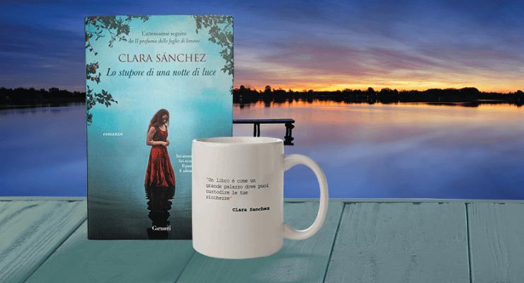 """Acquista l'AforisMug di Clara Sánchez, in regalo ai primi 10 il suo ultimo libro """"Lo stupore di una notte di luce"""""""