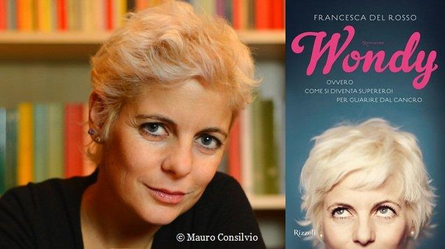 Addio a Francesca Del Rosso, la Wondy che combatteva il cancro col sorriso