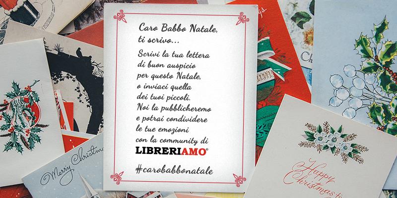 """""""Caro Babbo Natale, ti scrivo"""", la campagna social per condividere i buoni auspici durante le festività"""