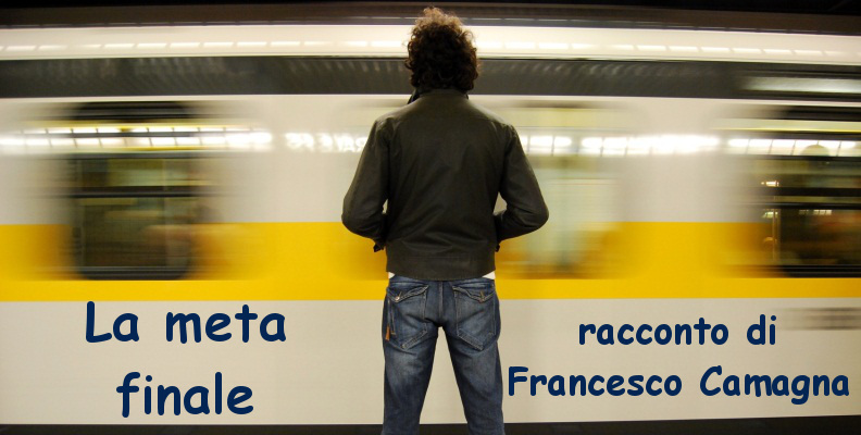 La meta finale - racconto di Francesco Camagna