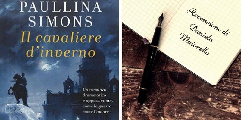 """""""Il Cavaliere d'inverno"""" di Paullina Simons, un libro da scoprire una pagina per volta"""