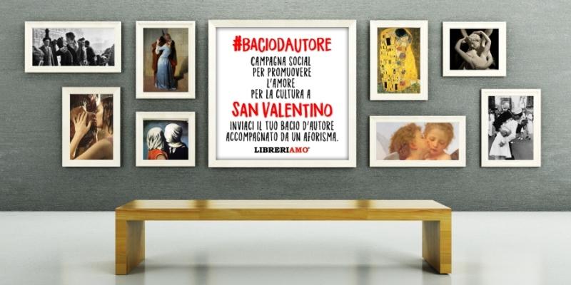 """""""Bacio d'autore"""", parte la campagna social per esprimere l'amore per la cultura a San Valentino"""