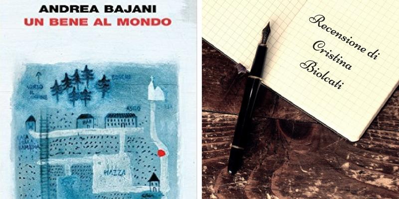 """""""Un bene al mondo"""" di Andrea Bajani, una riflessione sul passaggio all'età adulta"""