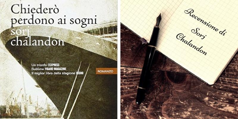 """""""Chiederò perdono ai sogni"""" di Sorj Chalandon, il racconto di un'umanità ferita"""