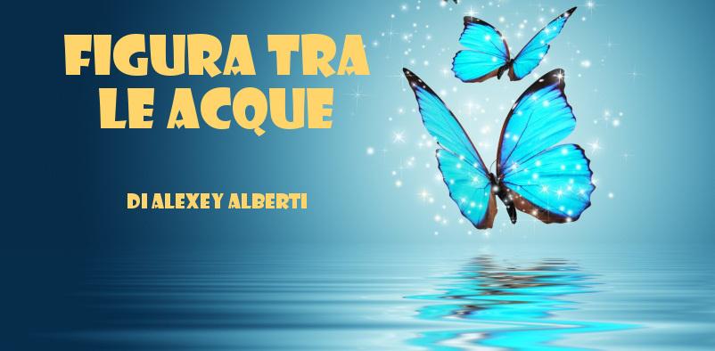 Figura tra le acque - racconto di Alexey Alberti