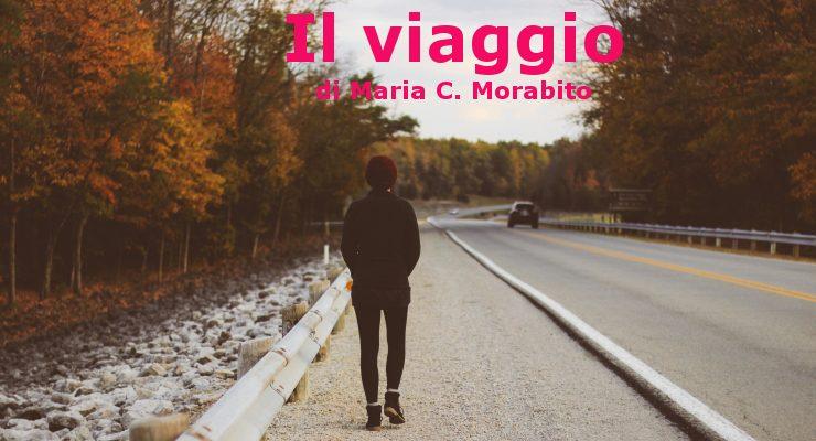 Il viaggio - racconto di Maria C. Morabito