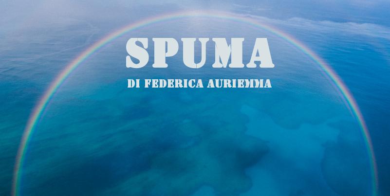 Spuma - racconto di Federica Auriemma