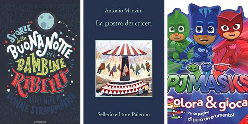 """""""Storie della buonanotte per bambine ribelli"""" e Manzini in cima alla classifica"""