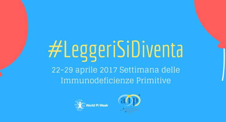 #LeggeriSiDiventa, per le immunodeficienze primitive una campagna social di sensibilizzazione