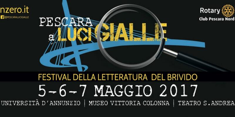 Pescara a Luci Gialle, arriva il festival della letteratura del brivido