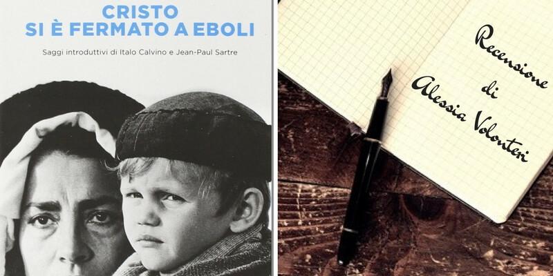 """""""Cristo si è fermato a Eboli"""", uno sguardo intelligente sul nostro passato non lontano"""