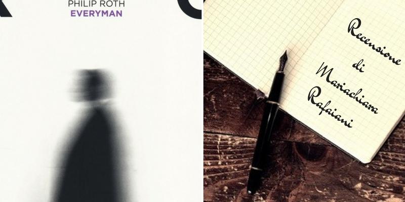 """""""Everyman"""" di Philip Roth, una storia d'accettazione e di pienezza"""