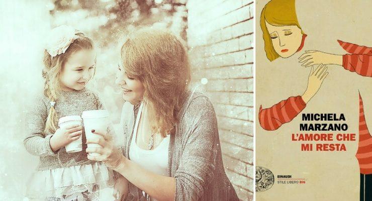 """""""L'amore che mi resta"""", un romanzo sul potere dell'amore di una madre"""