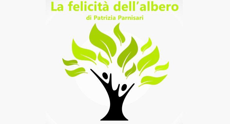 La felicità dell'albero - racconto di Patrizia Parnisari